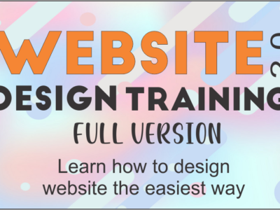 Website Design Training 2.0 – Learn how to design website the easiest way